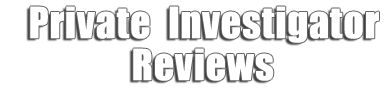 Private Investigator Reviews
